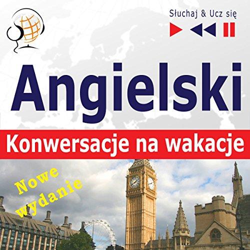 Angielski Konwersacje na wakacje - Nowe wydanie - On Holiday. Poziom średniozaawansowany: B1-B2  By  cover art