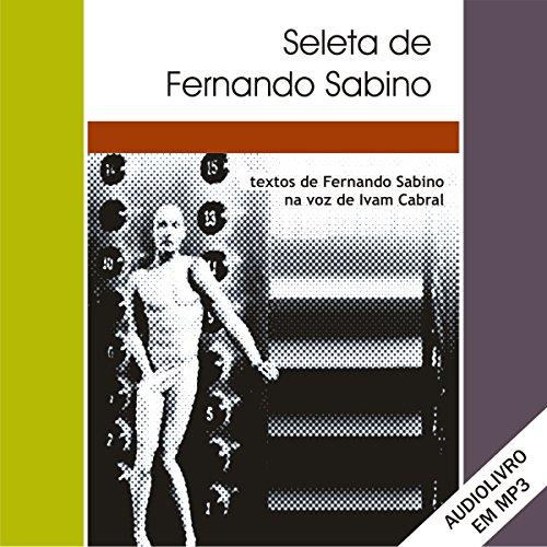Seleta de Fernando Sabino [Portuguese Edition] audiobook cover art