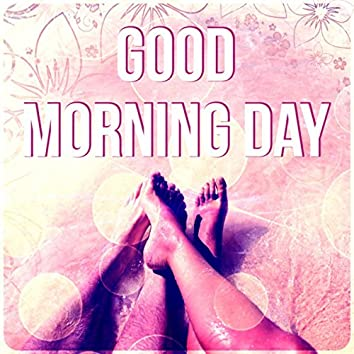 Good Morning Day - Wake Up, Piano Sounds, Coffee Break, Chill Out Music, Good Day with Music