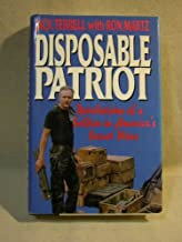 Disposable Patriot: Revelations of a Soldier in America's Secret Wars