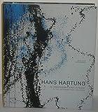 Hans Hartung - Au commencement était la foudre