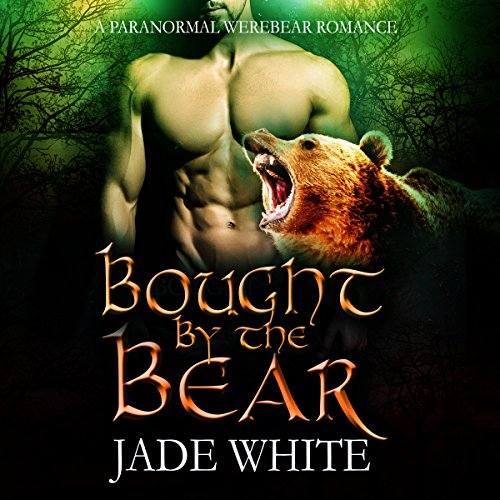 Bought by the Bear audiobook cover art
