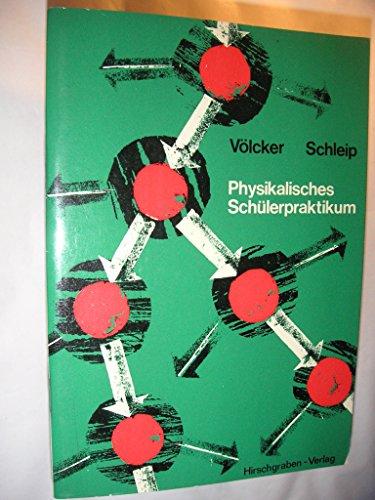 Physikalisches Schülerpraktikum