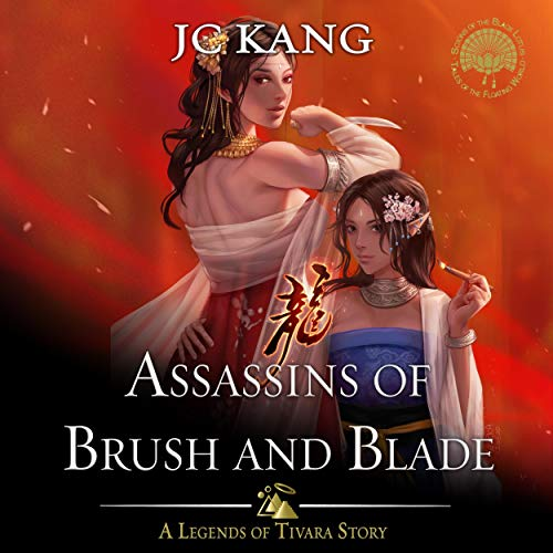 Couverture de Assassins of Brush and Blade: A Legends of Tivara Story