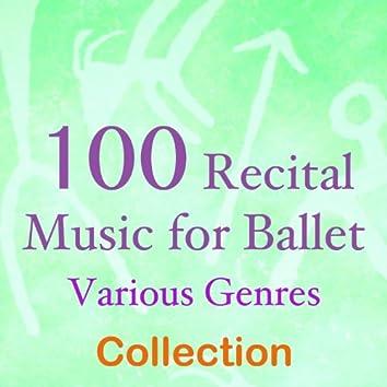 100 Recital Music for Ballet (Various Genres Music)