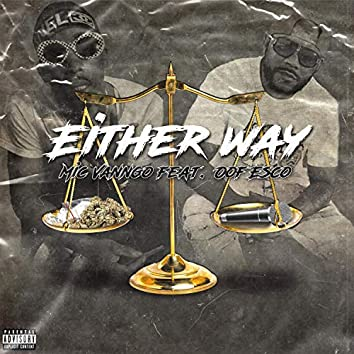 Either Way (feat. Oof Esco)