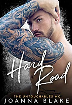 Hard Road (The Untouchables MC Book 4) by [Joanna Blake, LJ Anderson, Valorie Clifton, Furious Fotog]