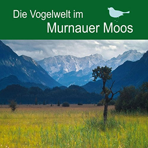Die Vogelwelt im Murnauer Moos                   By:                                                                                                                                 div.                               Narrated by:                                                                                                                                 div.                      Length: 50 mins     Not rated yet     Overall 0.0