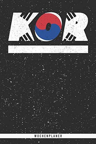 KOR: Südkorea Wochenplaner mit 106 Seiten in weiß. Organizer auch als Terminkalender, Kalender oder Planer mit der südkoreanischen Flagge verwendbar