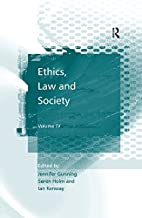 Ethics, Law and Society: Volume IV
