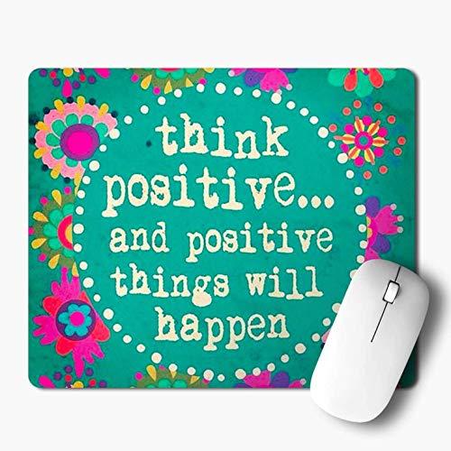 Denken sie, Dass positive und positive dinge passieren werden zitate mouse pad gaming mousepad