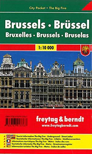 Brüssel, Stadtplan 1:10.000, City Pocket + The Big Five: Touristische Informationen - The Big Five: Einkaufen, Kulinarik, Kultur, Nachtleben, ... (freytag & berndt Stadtpläne)