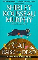 Cat Raise the Dead: A Joe Grey Mystery (Joe Grey Mystery Series)