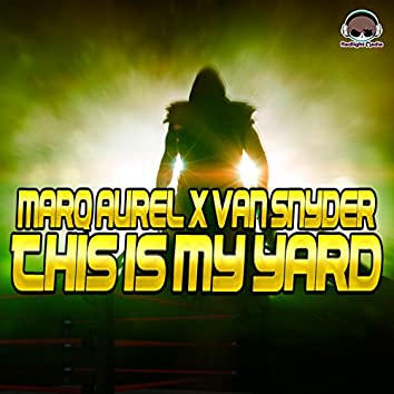 This Is My Yard