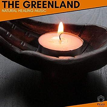The Greenland - Natural Healing Music