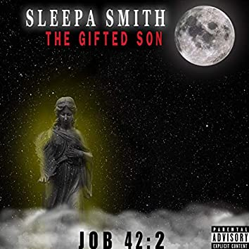 The Gifted Son Job 42:2
