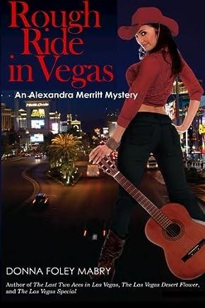 Rough Ride in Vegas (An Alexandra Merritt Mystery) (Volume 4) by Donna Mabry (2014-01-08)
