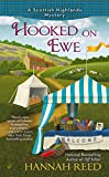 Hooked on Ewe (A Scottish Highlands Mystery Book 2)