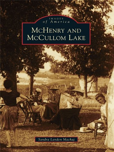 McHenry and McCullom Lake (Images of America) (English Edition)