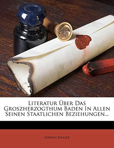 Binger, A: Literatur Über Das Groszherzogthum Baden In Allen