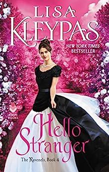 Hello Stranger: The Ravenels, Book 4 by [Lisa Kleypas]