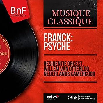 Franck: Psyché (Mono Version)