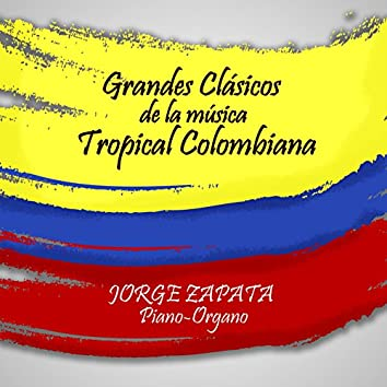 Grandes Clasicos de la Musica Tropical Colombiana