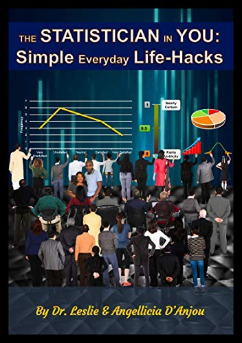 The Statistician In You: Simple Everyday Life-Hacks Front Cover