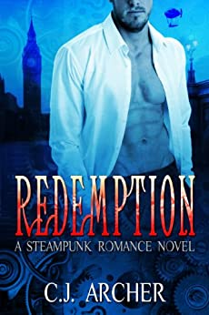 Redemption: an Historical Paranormal Fantasy of Love, Passion and Pirates by [C.J. Archer]