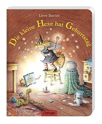 Die kleine Hexe hat Geburtstag: Pappbilderbuch von Lieve Baeten (1. Februar 2006) Broschiert