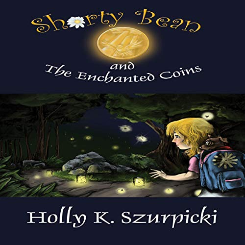Shorty Bean and the Enchanted Coins audiobook cover art