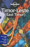 Lonely Planet Timor-Leste (East Timor) (Travel Guide) by Lonely Planet (2011-07-23)