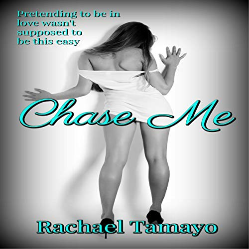 Chase Me audiobook cover art
