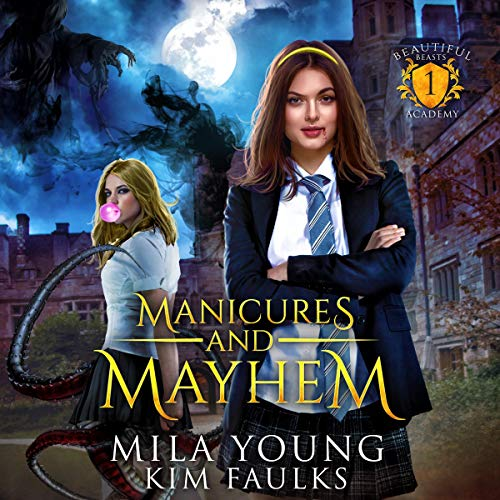 Manicures and Mayhem (Supernatural Academy Reverse Harem) cover art
