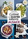 Cuisine des quatre saisons Alsace par Langot