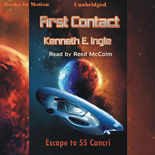 First Contact: Escape to 55 Cancri audiobook cover art