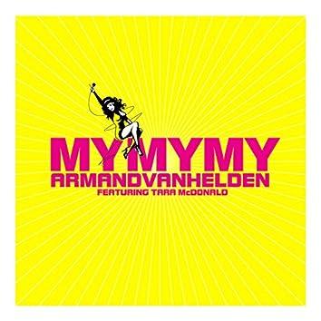 My My My (Remixes) (Feat. Tara McDonald)