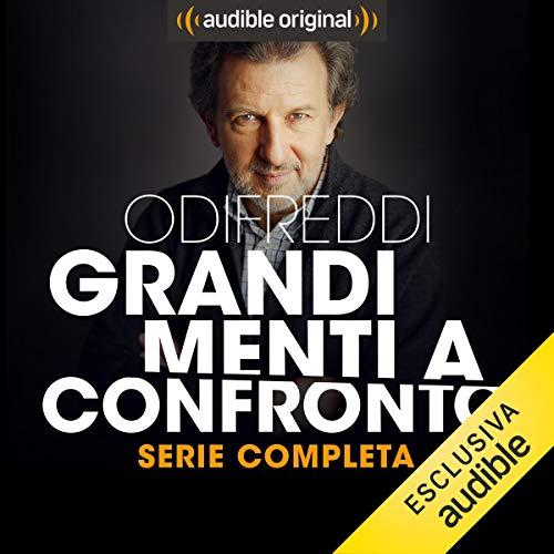 Odifreddi: Grandi menti a confronto. La serie completa audiobook cover art