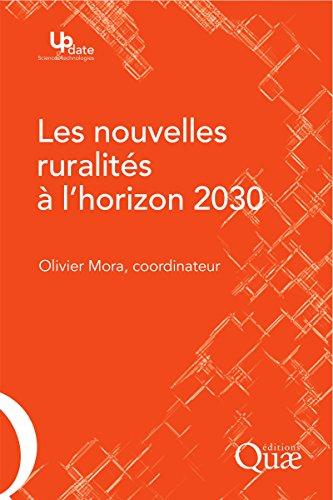 Les nouvelles ruralités à l\'horizon 2030 (Update Sciences & technologies) (French Edition)