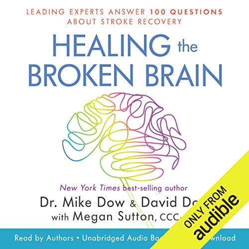 Healing the Broken Brain audiobook cover art