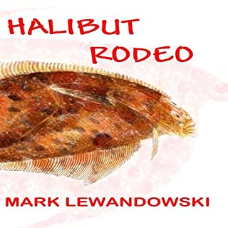 Halibut Rodeo audiobook cover art