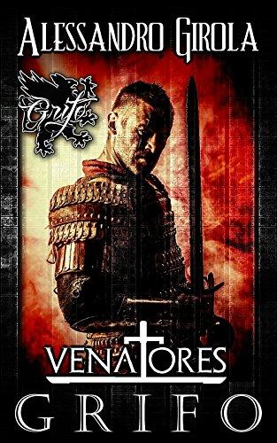 Grifo (Venatores Vol. 1) (Italian Edition)