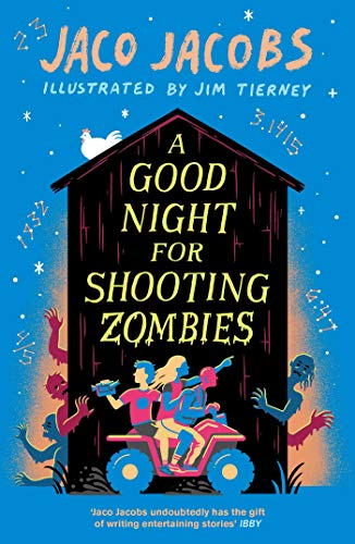 A Good Night for Shooting Zombies: with glow-in-the-dark cover (English Edition)