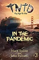 Try Not to Die: In the Pandemic: An Interactive Adventure