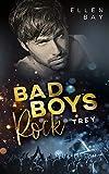 Bad Boys Rock - Trey (Rockstar Romance 3)
