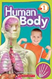 Human Body (Scholastic Reader: Level 1)