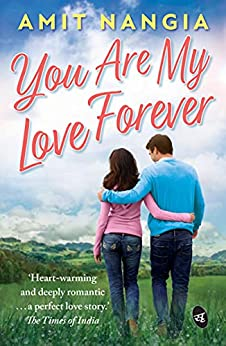 You Are My Love Forever by [Amit Nangia]