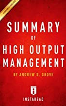 Summary of High Output Management: Includes Analysis