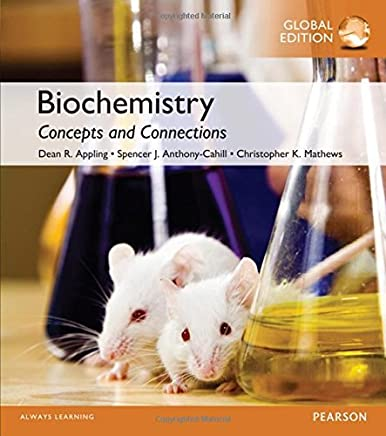 Biochemistry: Concepts and Connections, Global Edition by Dean Ramsay Appling Spencer J. Anthony-Cahill Christopher K. Mathews(1905-07-08)