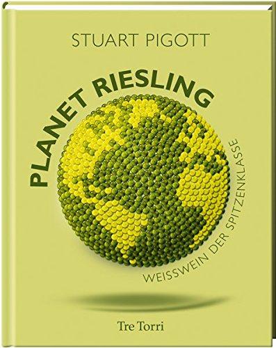 Planet Riesling: Weißwein der Spitzenklasse